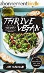Thrive Vegan: Top 100 High Protein Re...