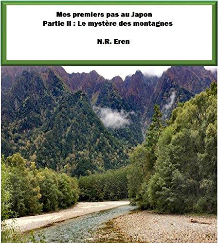 Couverture du livre Mes premiers pas au Japon: Partie II : Le mystère des montagnes
