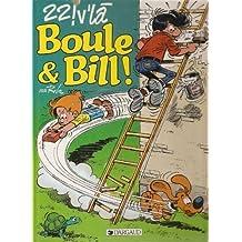 Boule et Bill, Tome 25 : 22 ! V'là Boule et Bill !