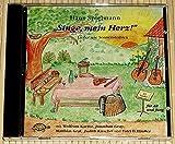 Hans Spielmann - Singe, mein Herz! Lieder wie Sonnenstrahlen - Aufbauende Texte und heitere Melodien - 21 Lieder für Alt und Jung