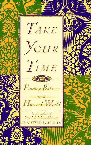 Take Your Time: Finding Balance in a Hurried World Hyperion Balance