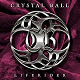 Crystal Ball: Liferider (LTD. Digipak) (Audio CD)