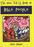 Best Baker Pub Group/Baker Books Books Kids - The New Kids Book of Bible People Review