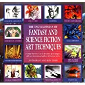 The Encyclopedia of Fantasy and Science Fiction Art Techniques by John Grant (1996-03-24)