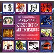 The Encyclopedia of Fantasy and Science Fiction Art Techniques by John Grant (1996-03-02)