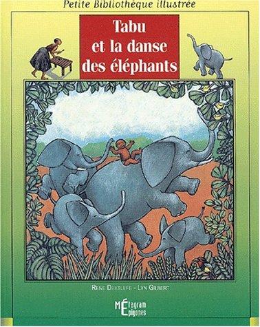Tabu et la danse des éléphants