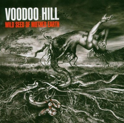 Wild Seed Of Mother Earth by Voodoo Hill (2004-06-18)