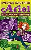 Telecharger Livres Ariel a l ecole des espions tome 2 Bazooka et cameras (PDF,EPUB,MOBI) gratuits en Francaise