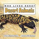 Desert Animals (Who Lives Here?)