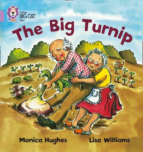 The Big Turnip: Band 00/Lilac (Collins Big Cat) por Monica Hughes