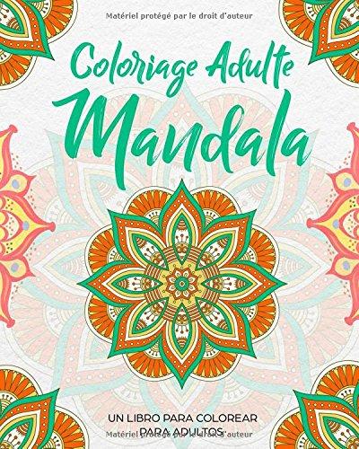 Telecharger Pdf Coloriage Adulte Mandala Un Livre De Coloriage Pour
