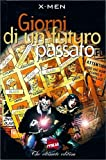 GIORNI DI UN FUTURO PASSATO - X-MEN Marvel Italia 1999
