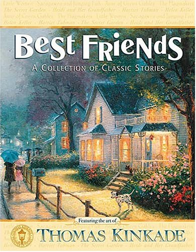 Best Friends: A Collection of Classic Stories (Kinder-jeans Religion True)