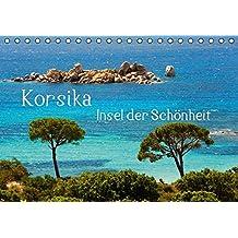 Korsika Insel der Schönheit (Tischkalender 2016 DIN A5 quer): Eine Trauminsel im Mittelmeer. (Monatskalender, 14 Seiten) (CALVENDO Orte)