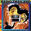 Radio Thailand : Transmissions From The Tropical