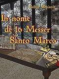 Image de In nome de lo Messer Santo Marco
