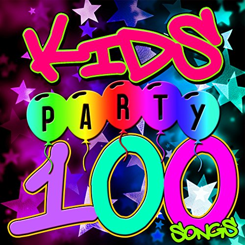 100 Kids Disco Party Songs! [Explicit]