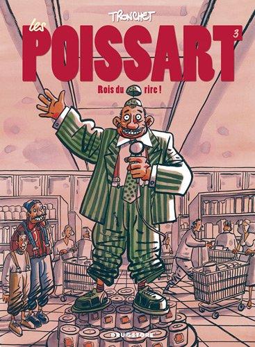Les Poissart, Tome 3 : Rois du rire !