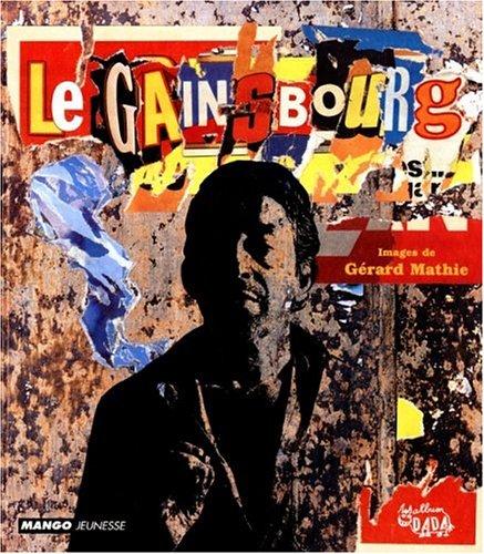 Le Gainsbourg par Serge Gainsbourg
