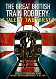 The Great British Train Robbery: A Tale of Two Thieves [DVD]
