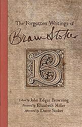 The Forgotten Writings of Bram Stoker by Bram Stoker (2012-12-24)