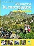 """Afficher """"Découvrir la montagne en famille"""""""
