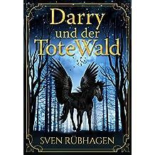 Darry: Der Tote Wald