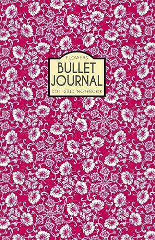 Flowers Bullet Journal: Dot Grid A5 Notebook, Berry