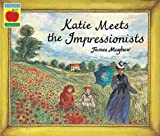 Katie and the Impressionists by James Mayhew (1998-09-10)