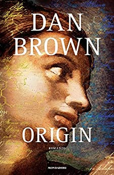 Origin (Versione italiana) (Robert Langdon (versione italiana) Vol. 5) di [Brown, Dan]