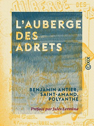 L'Auberge des Adrets: Histoire vridique de Robert Macaire et de son ami Bertrand