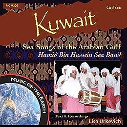 Kuwait: Sea Songs of the Arabian Gulf: (CD Companion Book) (English Edition) par [Urkevich, Lisa]