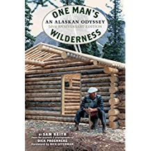 One Man's Wilderness, 50th Anniversary Edition: An Alaskan Odyssey (English Edition)