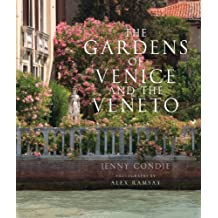Gardens of Venice and the Veneto