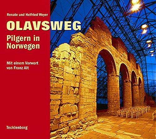 Olavsweg: Pilgern in Norwegen: Alle Infos bei Amazon