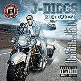Songtexte von J-Diggs - No Brakes