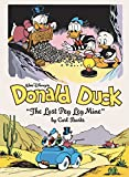 Walt Disney's Donald Duck: The Lost Peg Leg Mine (Carl Barks Library)