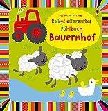 Babys allererstes Fühlbuch: Bauernhof: ab 6 Monaten