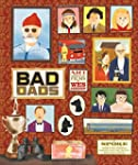 Wes Anderson bad dads: sope art galle...