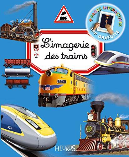L'imagerie des trains par Emilie Beaumont;Philippe Simon