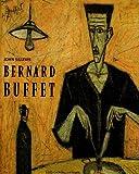 Bernard Buffet : 1928-1999