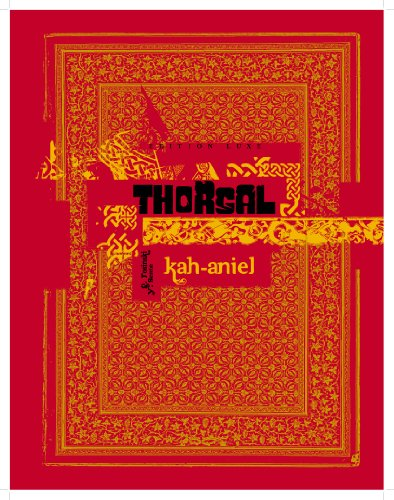 Thorgal luxes - tome 34 - Kah-Aniel version luxe