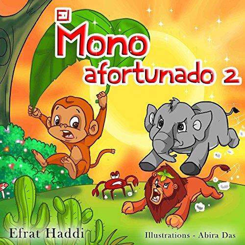 El mono afortunado 2 (Habilidades sociales para la colección de niños nº 9) por Efrat Haddi