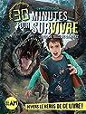30 minutes pour survivre, tome 5 : Le zoo de tous les dangers par Blackshore