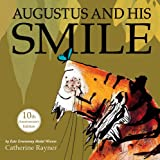 Augustus and His Smile 10th Anniversary Edition