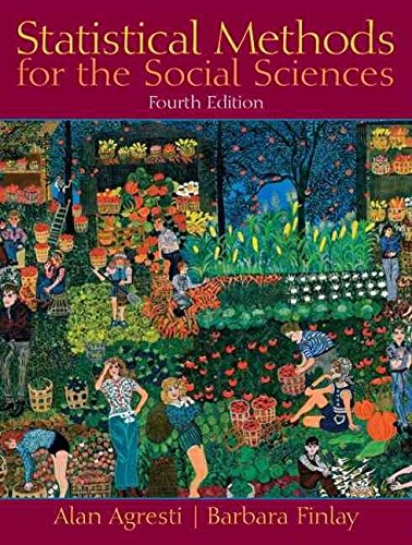 [(Statistical Methods for the Social Sciences)] [By (author) Alan Agresti ] published on (January, 2008)