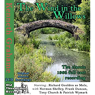 Kenneth Grahame's The Wind in the Willows - The Classic 1960 Full Cast Recording (Abridged) (2X Audio CD)