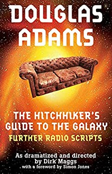The Hitchhiker's Guide To The Galaxy Radio Scripts Volume 2: The Tertiary, Quandary And Quintessential Phases por Douglas Adams epub