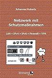 Netzwerk mit Schutzmaßnahmen: LAN  IPv4  IPv6  Firewall  VPN