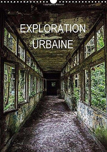 Exploration Urbaine 2015: L'art urba...